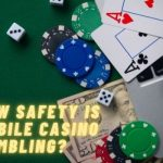 How Safety is Mobile Casino Gambling