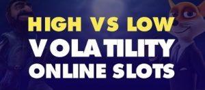 Low Vs High Volatility Online Slots (2)