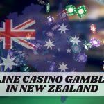 Online Casino Gambling in New Zealand