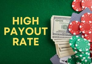 high payout rate
